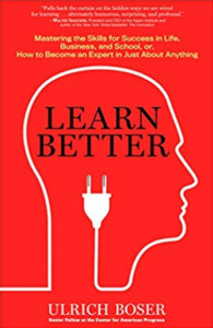 Fourth on our list of good books for teens is Learn Better by Ulrich Boser.