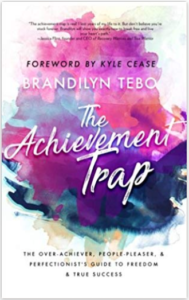 The Achievement Trap, by Brandilyn Tebo, is eighth on our list of good books for teens.