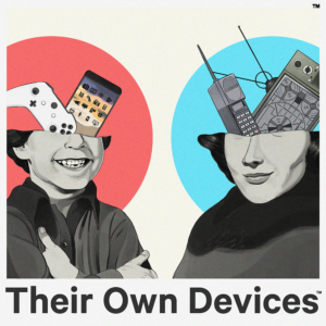 Cover art for Their Own Devices parenting podcast.