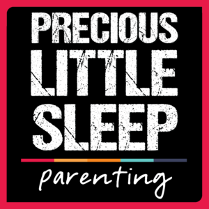 Cover art for Precious Little Sleep parenting podcast.