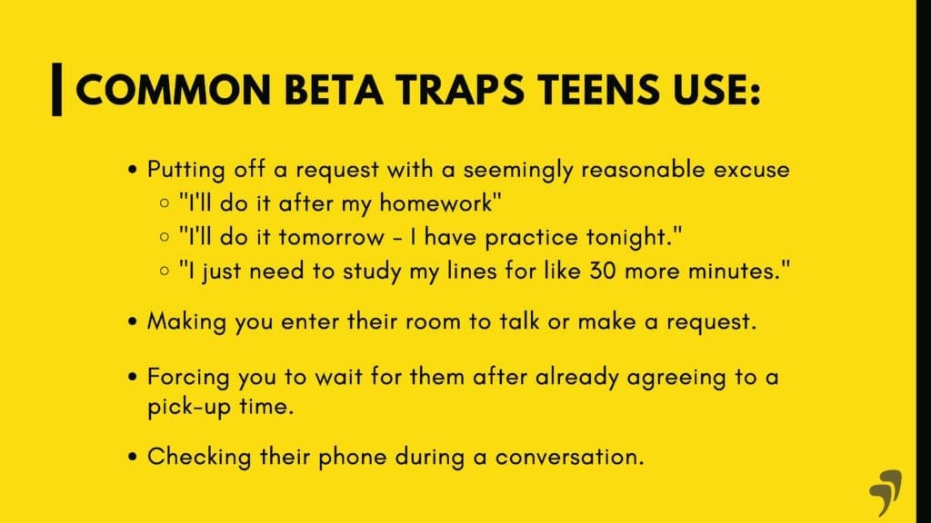 Common Beta Traps teens use during a power struggle.