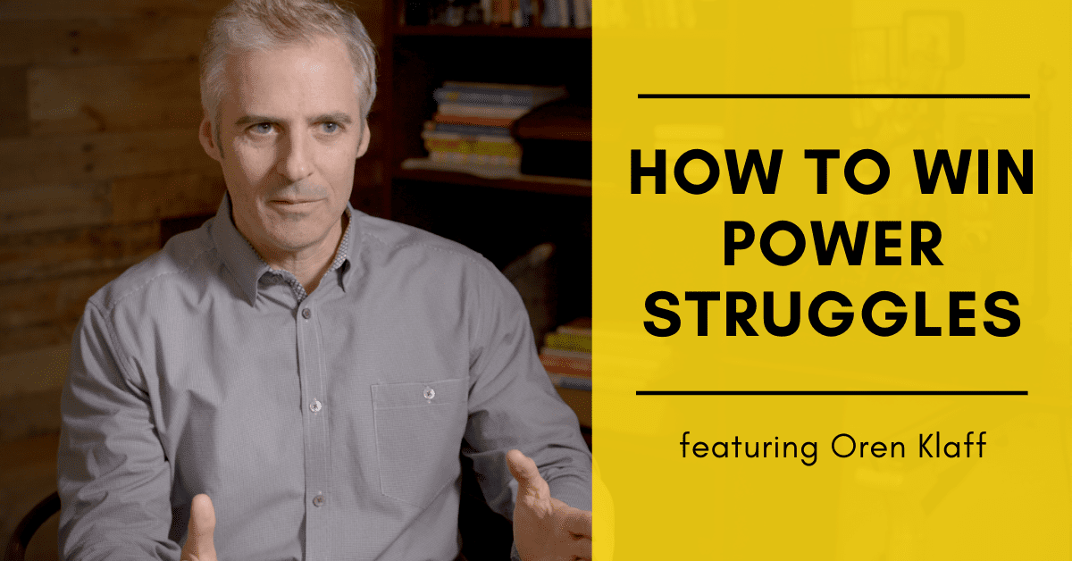How to Win Power Struggles