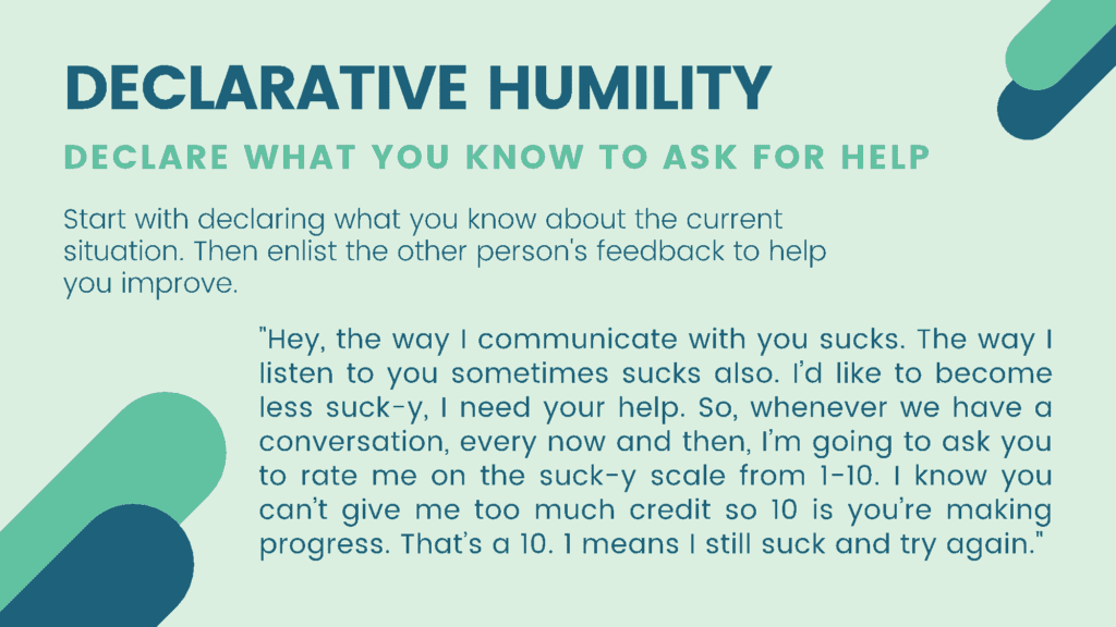 Declarative humility is another great empathic listening hack.