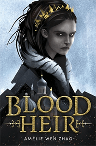 """Third on our list of sci-fi books great for teens is """"Blood Heir"""" by By Amélie Wen Zhao."""